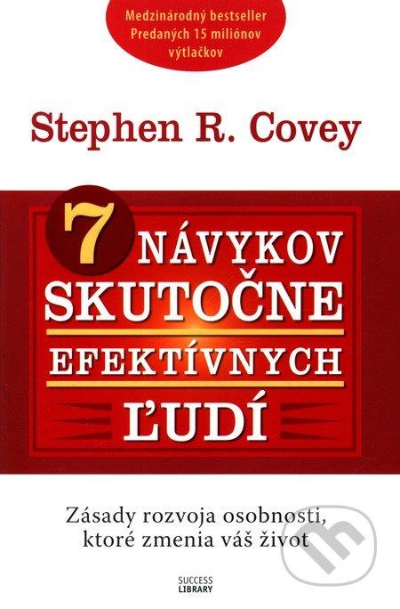Stephen Covey: 7 návykov skutočne efektívnych ľudí