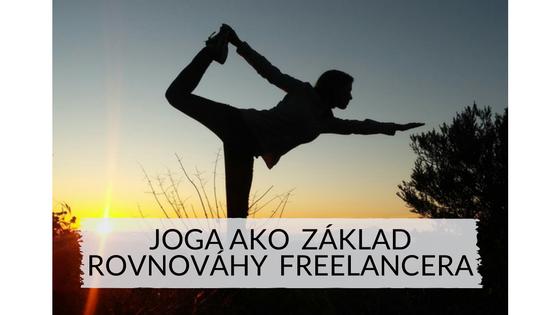 Joga ako základ rovnováhy freelancera