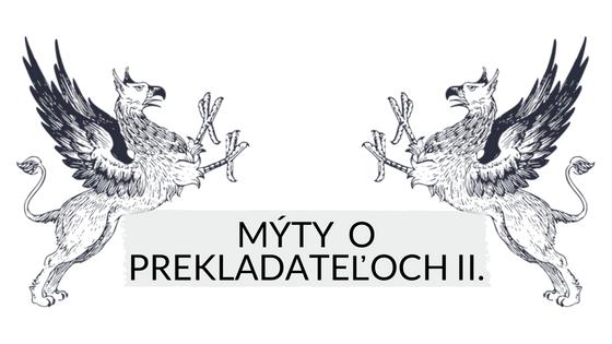 Mýty o prekladateľoch II.